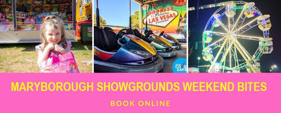 Maryborough Showgrounds Weekend Bites