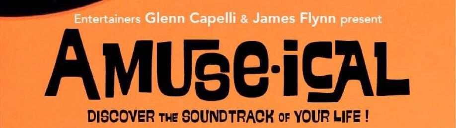"""Amuse-ical"" – Glenn Capelli & James Flynn"