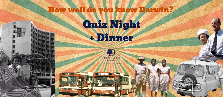 Darwin – Quiz Night + Dinner