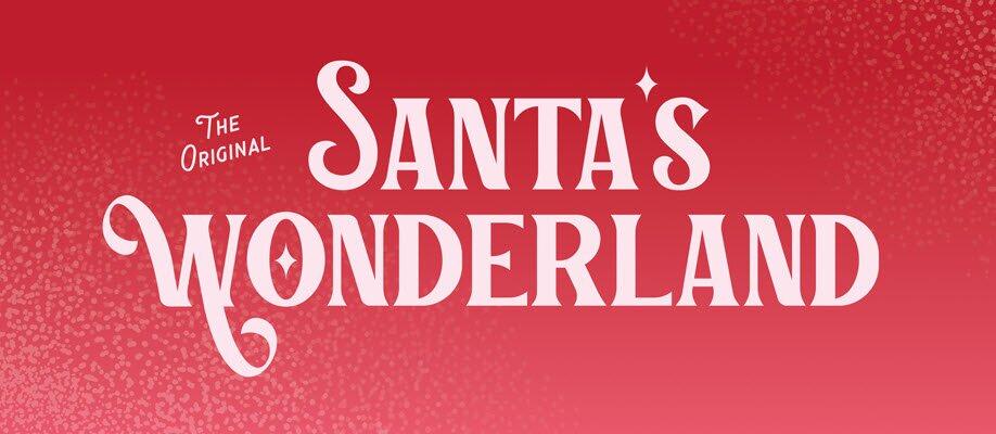 Santa's Wonderland: Saturday 11 December 2021