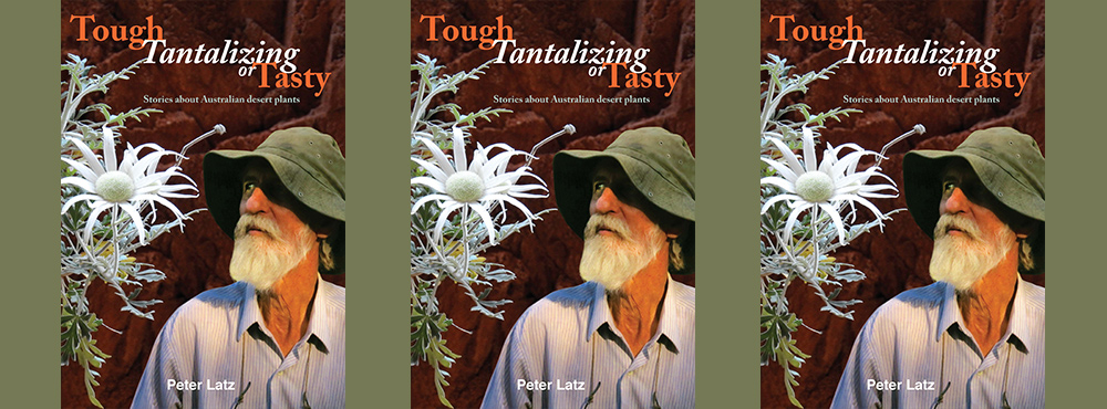 Book launch: Tough, Tantalizing or Tasty — Peter Latz