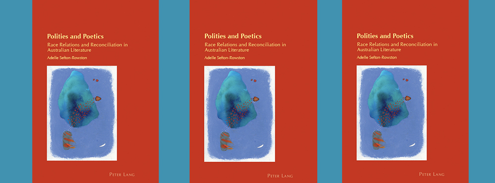 Book Launch: Polities and Poetics - Adelle Sefton-Rowston