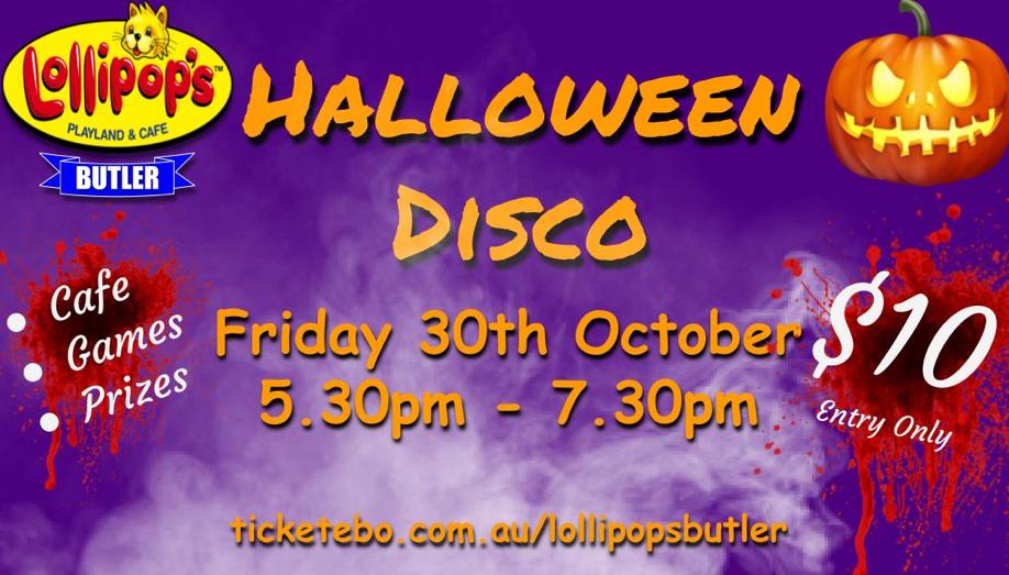 Lollipops Butler Halloween Disco 2020