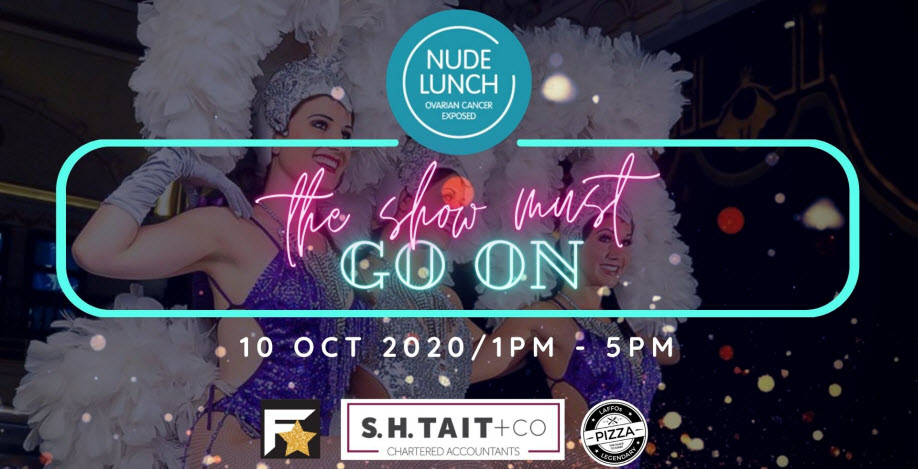 Nude Lunch (Ovarian Cancer Fundraiser) The Show Must Go On…. A feathers and sequins event