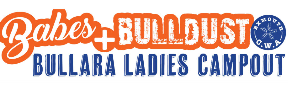Bullara Ladies Campout 'Babes and Bulldust'