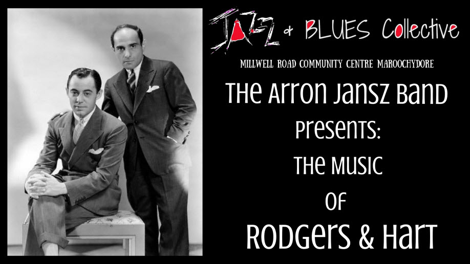 The Aaron Jansz Band presents: The Song Book Of 'Rodgers & Hart'