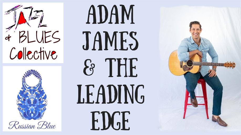Adam James & The Leading Edge