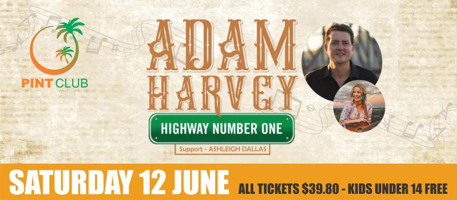 Adam Harvey - Highway Number One Tour