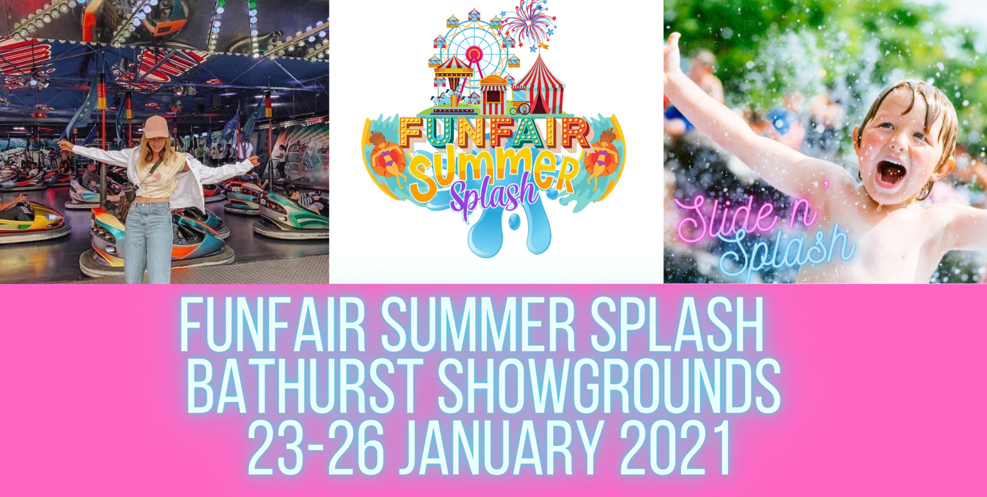 Bathurst FunFair Summer Splash   TUESDAY 26 JAN 2021