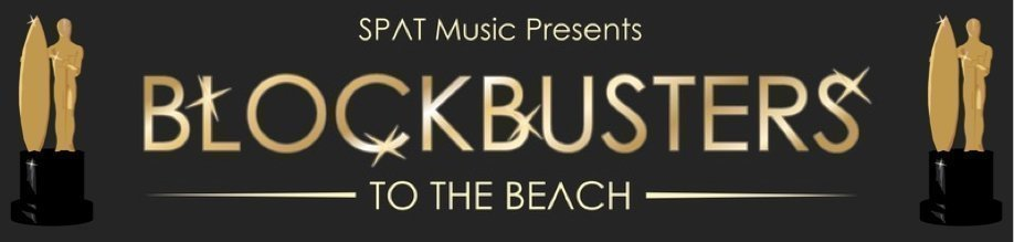'Blockbusters to the Beach' – Music from the Movies