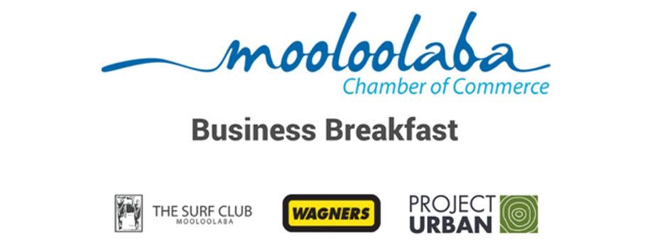 Mooloolaba Chamber Business Breakfast - Wagners