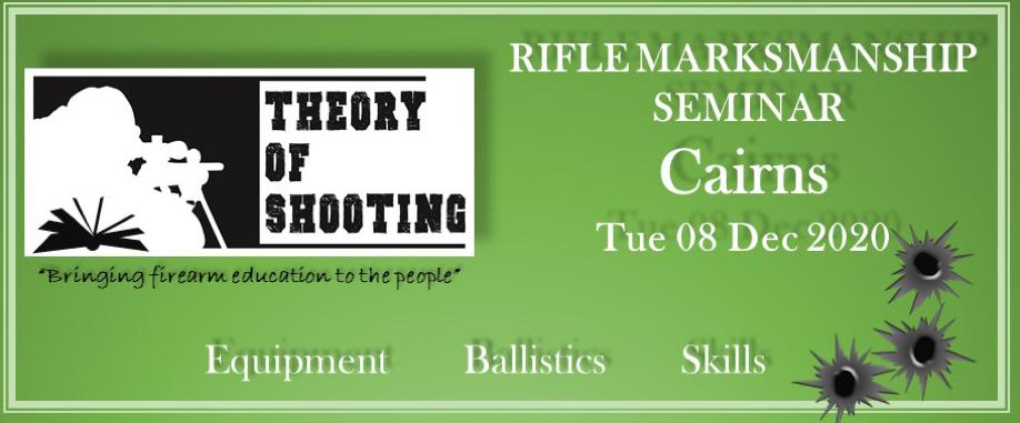 Rifle Marksmanship Seminar - Cairns