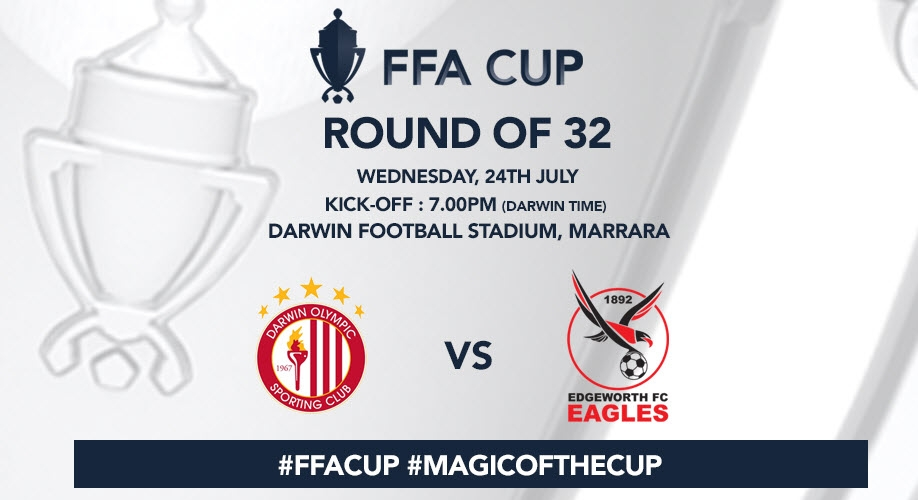 FFA Cup Round of 32, Darwin Olympic SC Vs Edgeworth FC