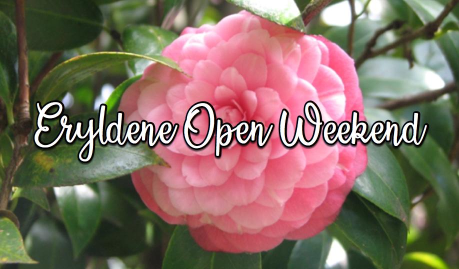 Eryldene Open Weekend   SAT 11 JULY