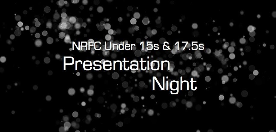NRFC Under 15s & 17.5s Presentation Night 2021
