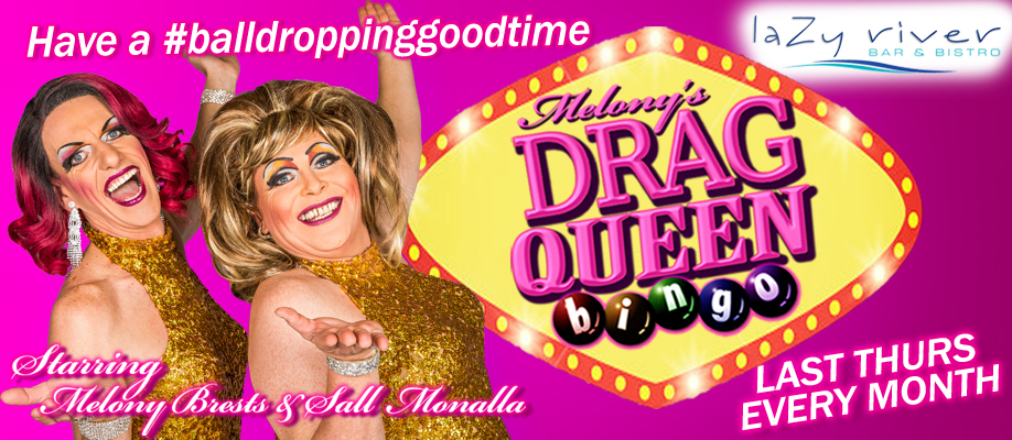 Melony's Drag Queen Bingo – Lazy River | 28 JANUARY 2021