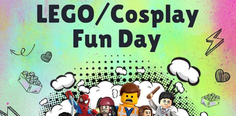 Lego / Cosplay Fun Day