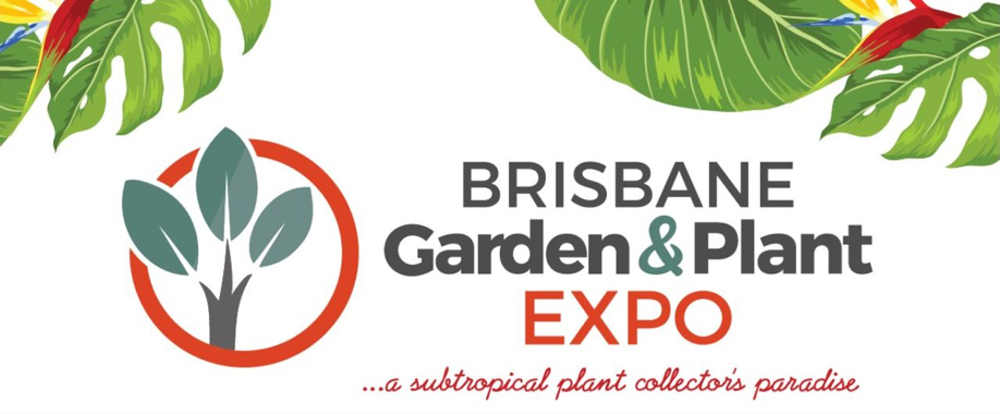 Brisbane Garden & Plant Expo Autumn 2020