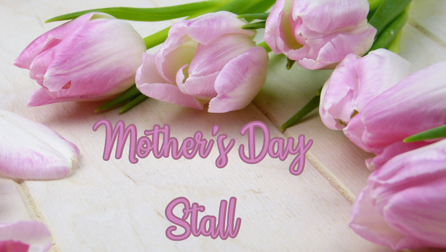 Mother's Day Stall 2021