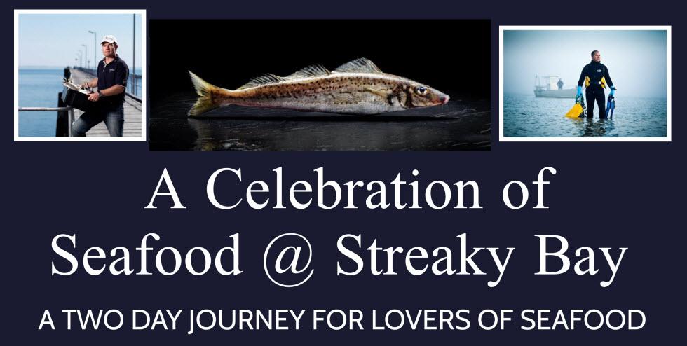 A Celebration of Seafood @ Streaky Bay