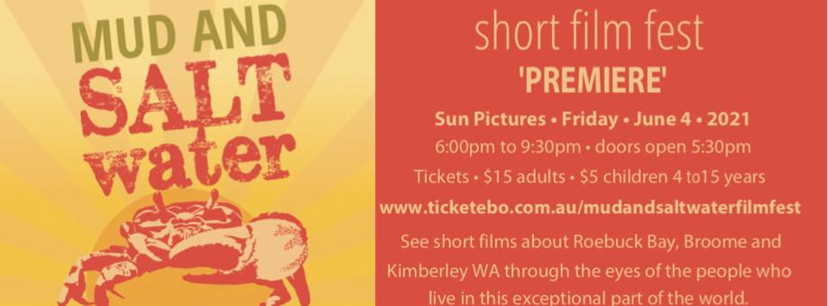 Mud and Saltwater Short Film Fest – 'Premiere Night'
