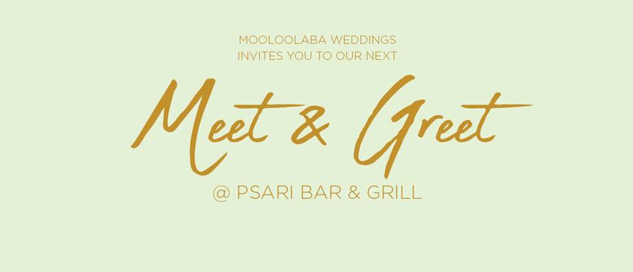 Mooloolaba Weddings Meet & Greet @ Psari