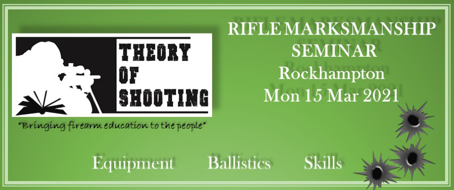 Rifle Marksmanship Seminar - Rockhampton