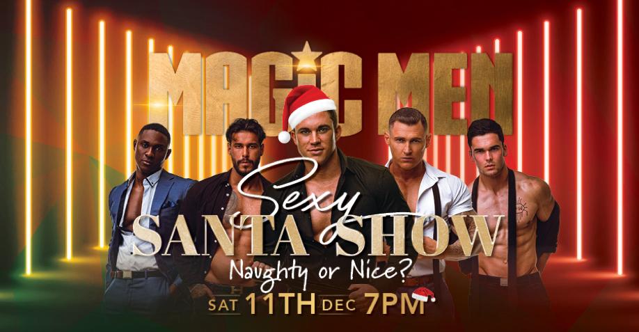 Landmark Girls Club Presents: Sexy Santa Show ft. Magic Men Australia
