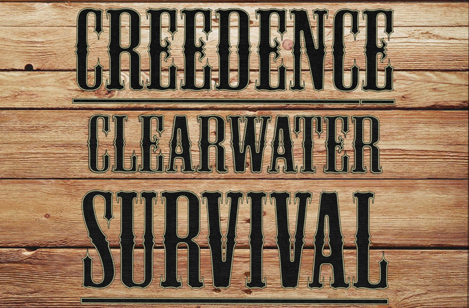 Creedence Clearwater Survival