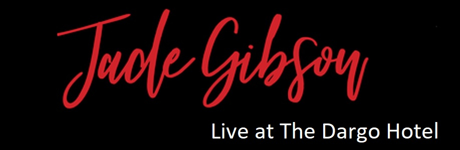 Jade Gibson Live At The Dargo Hotel