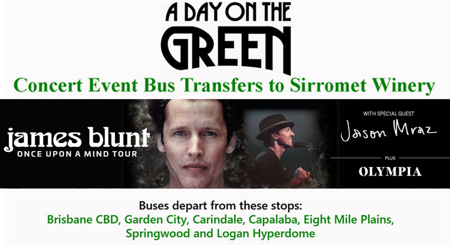 A Day on the Green with James Blunt Bus Transfers: Sunday 22 November 2020