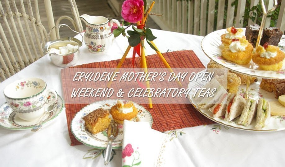 ERYLDENE MOTHER'S DAY OPEN WEEKEND & CELEBRATORY TEAS | SATURDAY