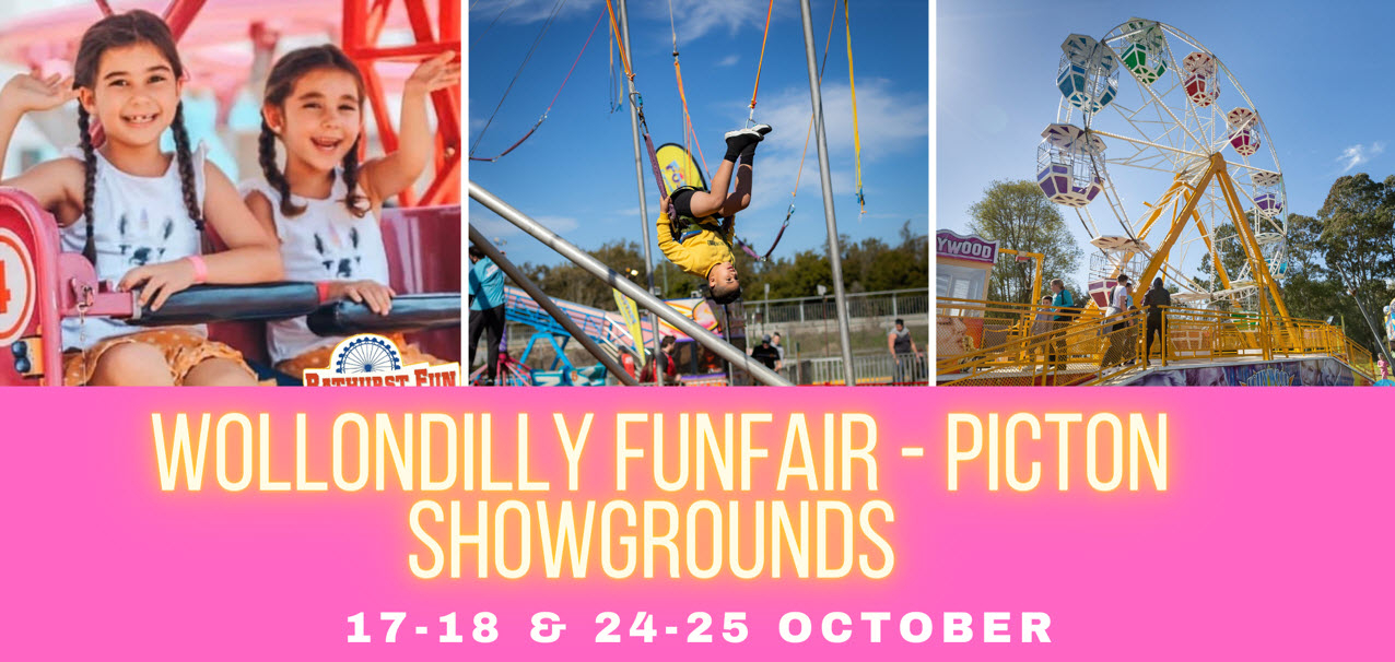 Wollondilly Fun Fair | Picton Showgrounds | SATURDAY 24 OCTOBER