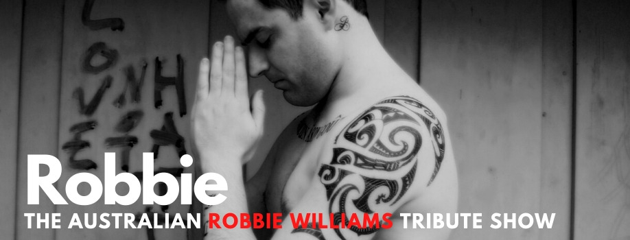 The Australian Robbie Williams Tribute Show