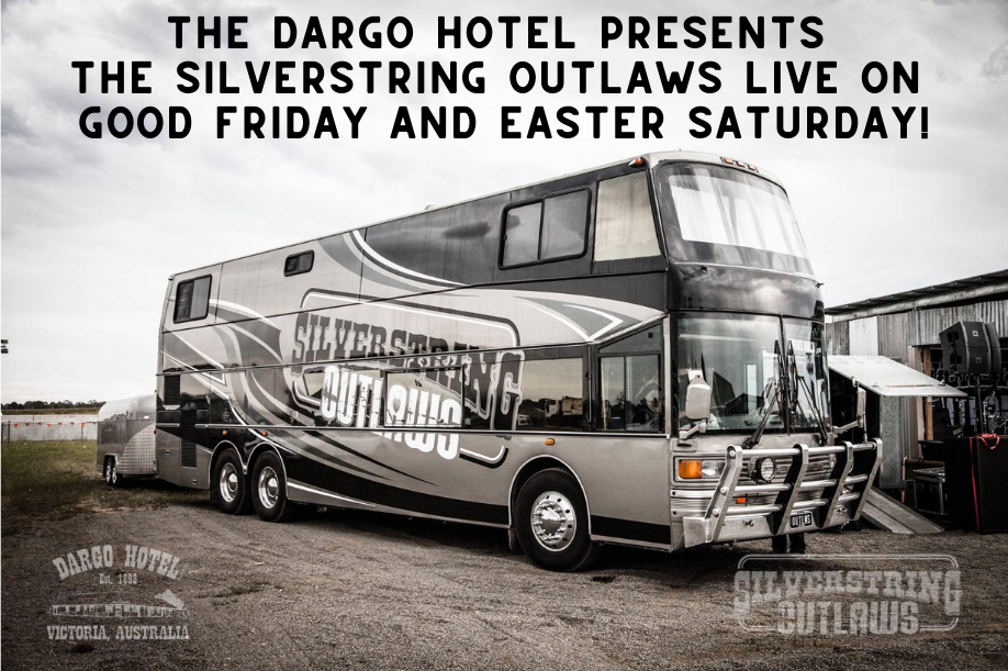 The Dargo Hotel Presents The Silverstring Outlaws