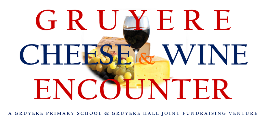 Gruyere Cheese and Wine Encounter