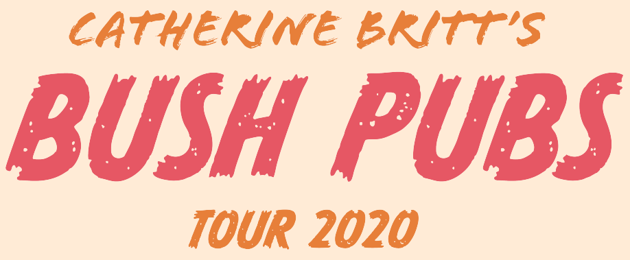 Catherine Britt Bush Pub Tour 2020