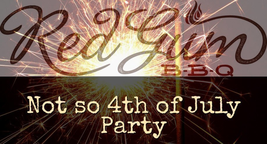 Not So 4th of July Party