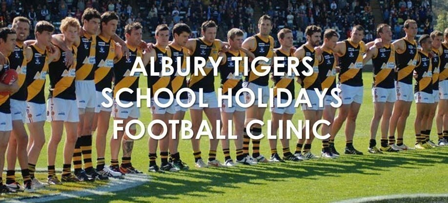 ALBURY TIGERS SCHOOL HOLIDAYS FOOTBALL CLINIC