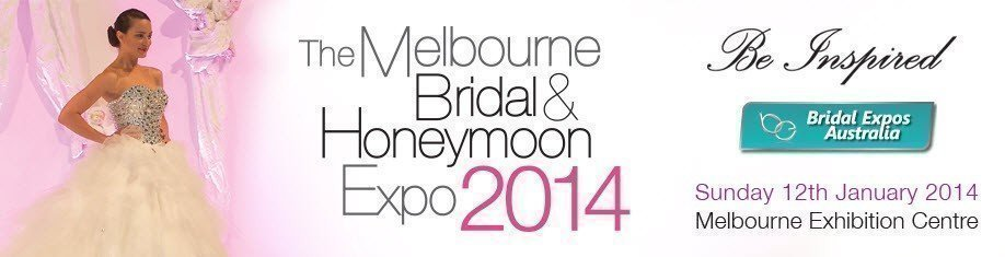 The Melbourne Bridal & Honeymoon Expo 2014