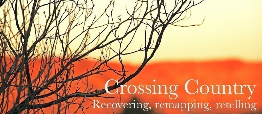 Crossing Country: recovering, remapping, retelling