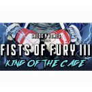 Fists of Fury III: King Of The Cage Presented by Sheds n Homes