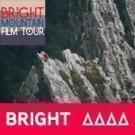 Bright Mountain Film Tour - BRIGHT
