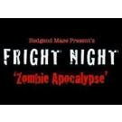"Fright Night  ""Zombie Apocalypse"""