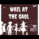 Wail at the Gaol