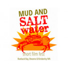 Mud and Saltwater Short Film Fest – 'Premiere Night'