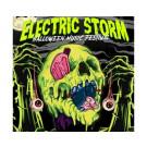 ELECTRIC STORM HALLOWEEN MUSIC FESTIVAL 2019