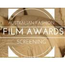 Australian Fashion Film Awards 2016 Screening