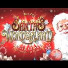 Santa's Wonderland: Sunday 24 December 2017
