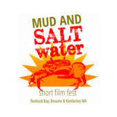 Mud and Saltwater Short Film Fest – 'Best in Fest'